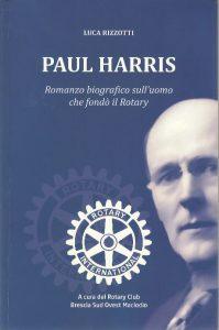 Paul Harris - romanzo biografico sull'uomo che fondò il Rotary